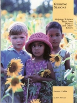 Growing Seasons: Helping Children Heal from Divorce and Ohter Losses